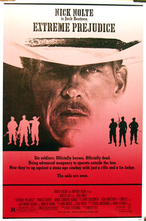 Pictured is a US promotional poster for the 1981 Walter Hill film Extreme Prejudice starring Nick Nolte.