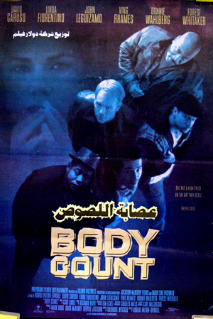 Pictured is the Egyptian promotional poster for the 1998 Robert Patton-Spruil film Body Count starring David Caruso.