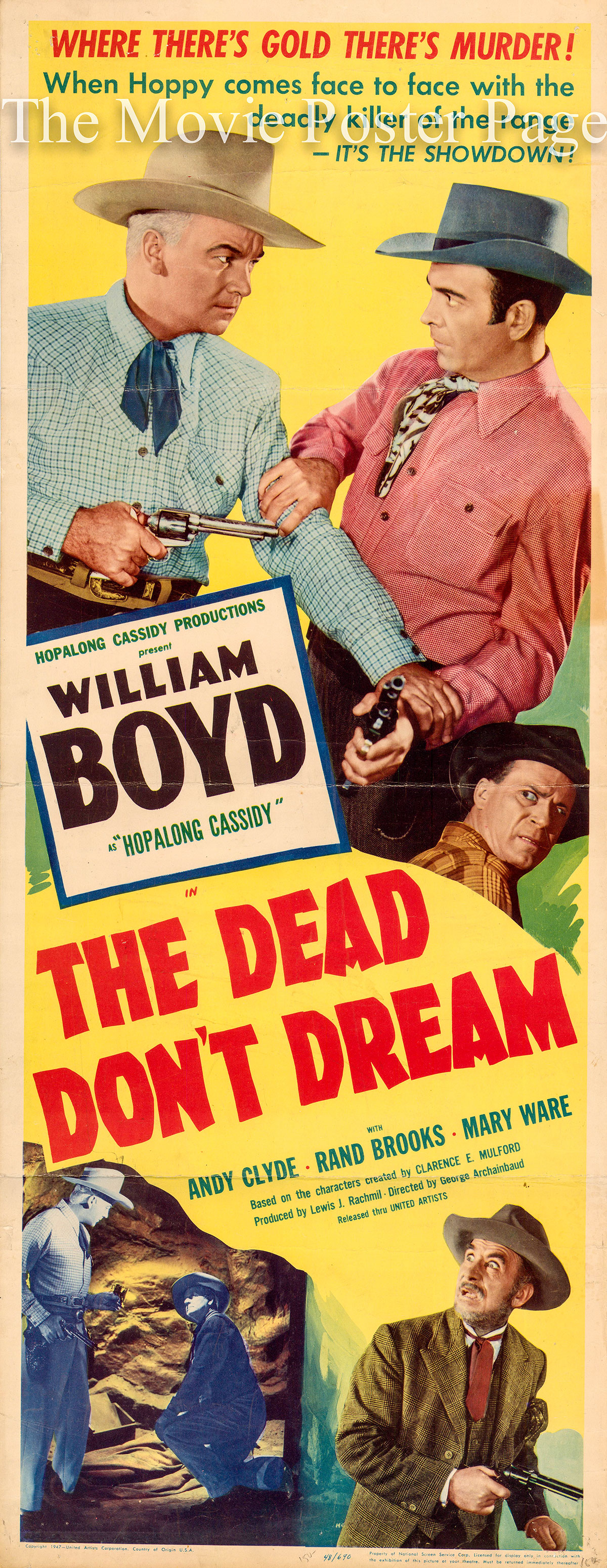 Pictured is the US promotional poster for the 1948 Geroge Archainbaud film The Dead Dont Dream, starring William Boyd as Hopalong Cassidy.