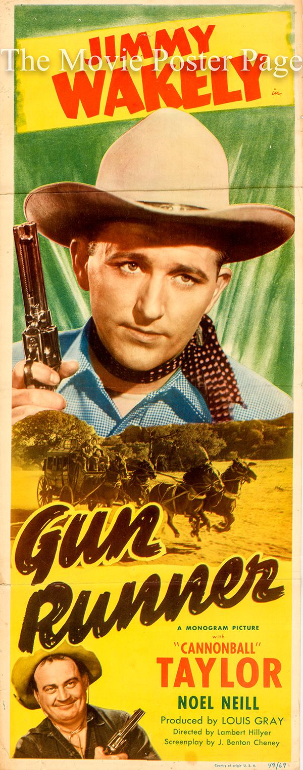 Pictured is the US insert promotional poster for the 1949 Lambert Hillyer film Gun Runner, starring Jimmy Wakely.