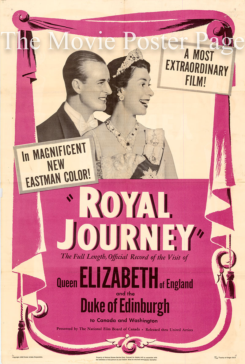 Pictured is a US one-sheet promotional poster for the 1951 David Bairstow and Roger Blais film Royal Journey starring Queen Elizabeth II and Prince Philip.