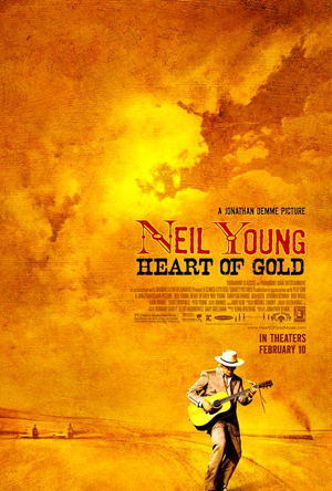 Pictured is the US promotional one-sheet poster for the 2006 Jonathan Demme film Neil Young: Heart of Gold starring Neil Young.