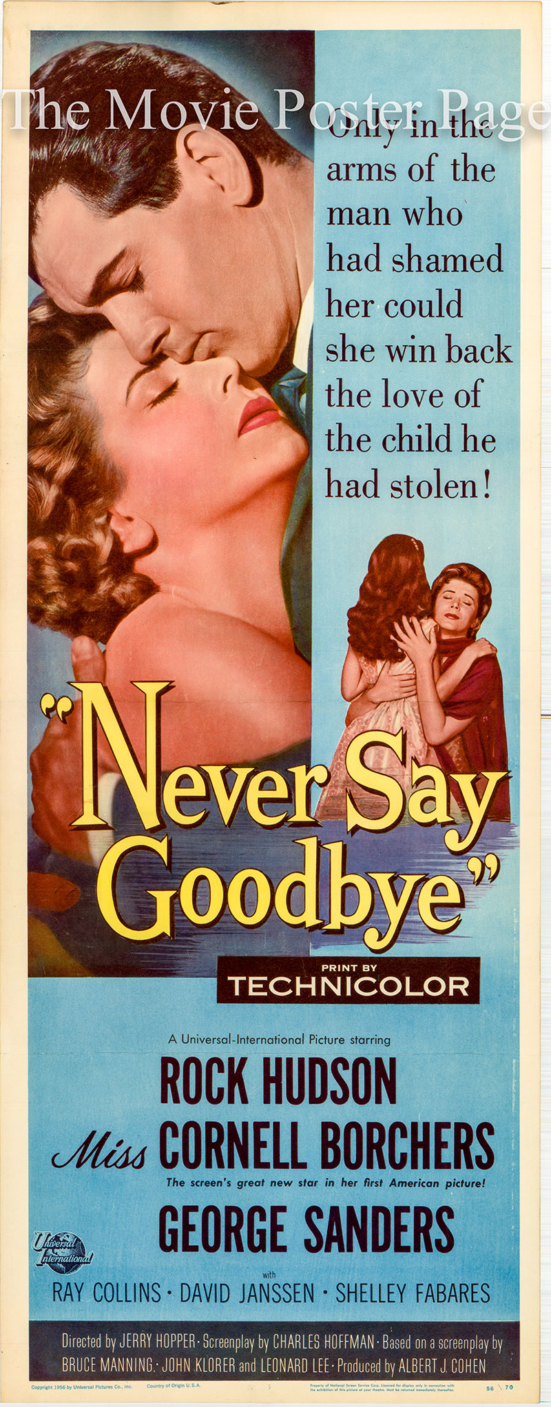 Pictured is the US insert promotional poster for the 1955 Jerry Hopper film Never Say Goodbye, starring Rock Hudson.