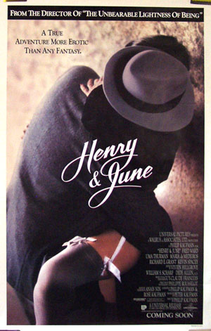 Pictured is the US one-sheet poster for the 1990 Philip Kaufman film Henry and June, starring Fred Ward as Henry Miller, Uma Thurman as June Miller and Maria de Medeiros as Anais Nin.