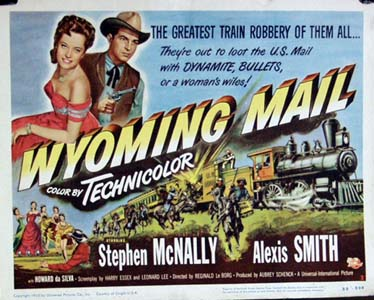 Pictured is the US title card for the 1950 Reginald Le Borg film Wyoming Mail, starring Steven McNally.