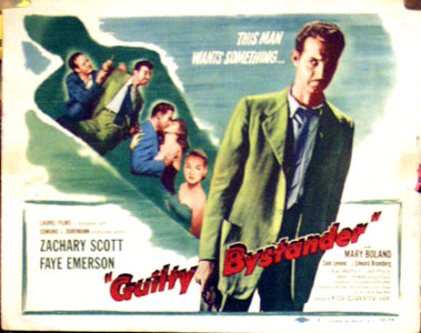 Pictured is the US title card for the 1950 Joseph Lerner film Guilty Bystander, starrnig Zachary Scott.