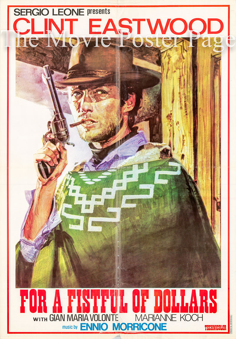 Pictured is an Egyptian poster fof the 1964 Sergio Leone film For a Fistfull of Dollars, starring Clint Eastwood.