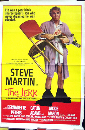 Pictured is a US one-sheet poster for the 1979 Carl Reiner film The Jerk, starring Steve Martin.