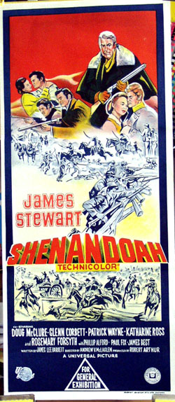 Pictured is the Australian promotional day bill poster for the 1965 Andrew V. McLaglen film Shenandoah, starring James Stewart.