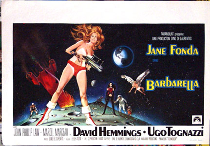 Pictured is a Belgian reprint of the promotional poster for the Roger Vadim film Barbarella starring Jane Fonda.