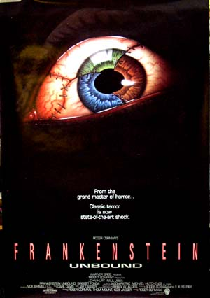 Pictured is the international promotional one-sheet for the 1990 Roger Corman film Frankenstein Unbound, starring John Hurt.