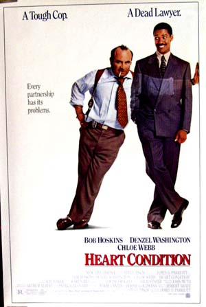 Pictured is the US promotional poster for the 1990 James D. Parriott film Heart Condition, starring Bob Hoskins and Denzel Washington