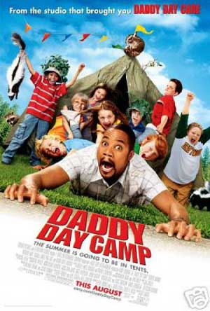 Pictured is the US promotional one-sheet poster for the 2007 Fred Savage film Daddy Day camp, starring Cuba Gooding Jr.