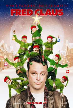 Pictured is the Style A US promotional one-sheet for the 2007 David Dobkin film Fred Claus, strarring Vince Vaughn and Paul Giamatti.