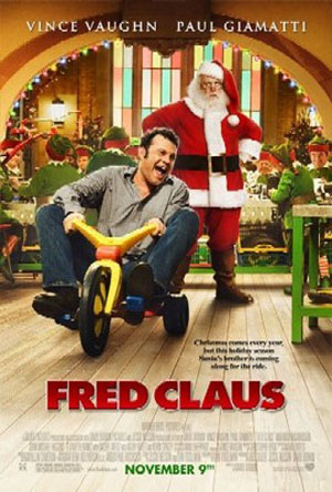 Pictured is the Style B US promotional one-sheet for the 2007 David Dobkin film Fred Claus, strarring Vince Vaughn and Paul Giamatti.