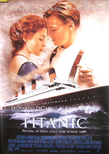 Pictured is the style B 40x60 bus stop poster for the 1997 James Cameron film Titanic, starring Kate Winslet and Leonardo Dicaprio