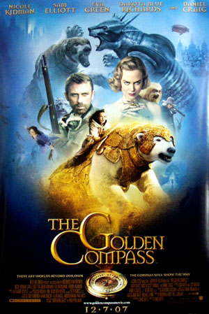 Pictured is the US promotional one-sheet for the 2007 Chris Weitz film The Golden Compass, starring Nicole Kidman and Daniel Craig.