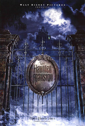 Pictured is the US promotional one-sheet poster for the 2003 Rob Minkoff film The Haunted Mansion, starring Eddie Murphy.