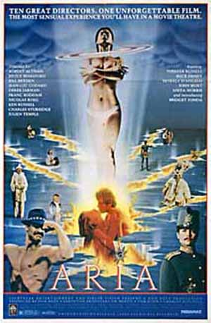 Pictured is the US promotional poster for the 1987 Robert Altman film Aria, starring Theresa Russell.