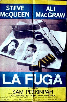 Pictured is an Argentine promotional poster for the 1975 Sam Peckinpah film The Getaway starring Steve McQueen and Ali McGraw.
