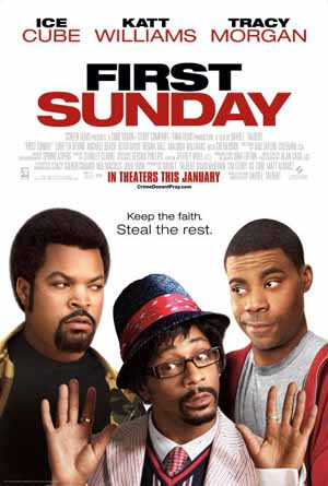 Pictured is the US promotional one-sheet poster for the 2008 David E. Talbert film First Sunday, starring Ice Cube.