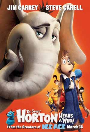 Pictured is the US promotional one-sheet poster for the 2008 Jimmy Hayward and Steve Martino film Horton Hears a Who, starring Jim Carrey.