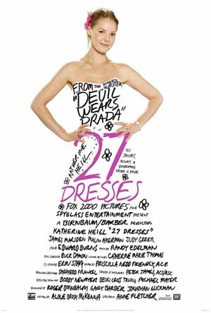 Pictured is the US promotional one-sheet for the 2008 Anne Fletcher film 27 Dresses, starring Katherine Heigl.