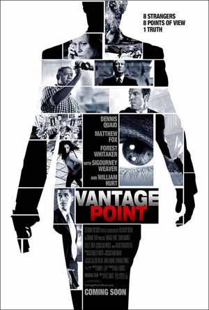 Pictured is the US one-sheet promotional poster for the 2007 Pete Travis film Vantage Point starring Dennis Quaid.