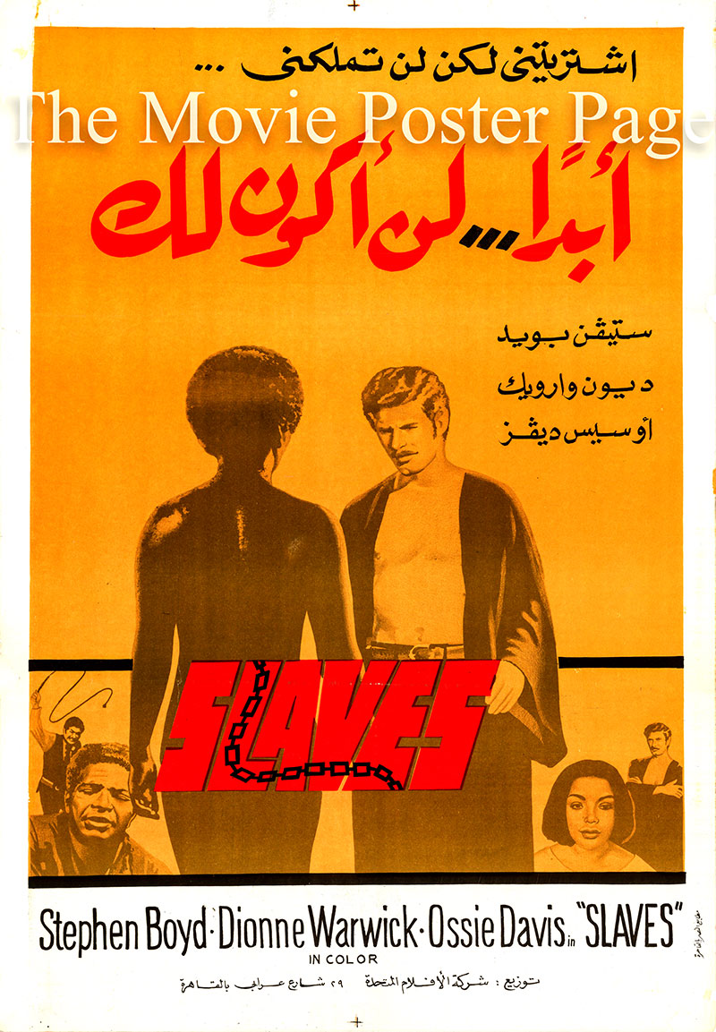 Pictured is an Egyptian promotional poster for the 1969 Herbert J. Biberman film Slaves starring Dionne Warwick and Stephen Boyd.