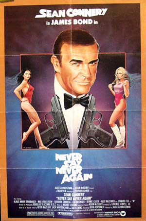 Pictured is a US promotional poster for the 1983 Irvin Kershner film Never Say Never Again starring Sean Connery.