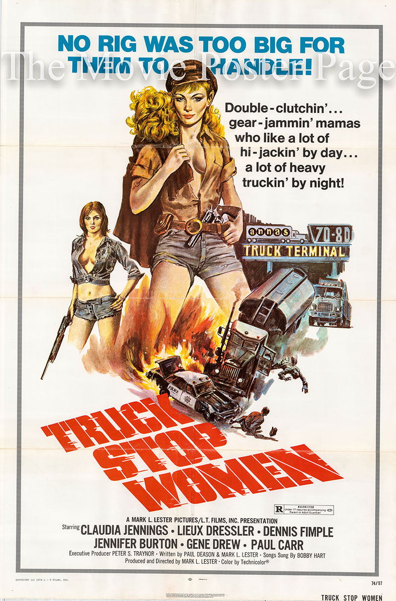 Pictured is a US one-sheet promotional poster for the 1974 Mark L. Lester film Truck Stop Women starring Claudia Jennings.