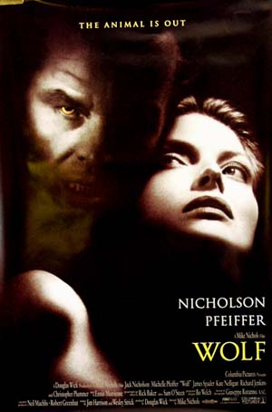 Pictured is a reprint of the US one-sheet promotional poster for the 1994 Mike Nichols film Wolf starring Jack Nicholson and Michelle Pfeiffer.