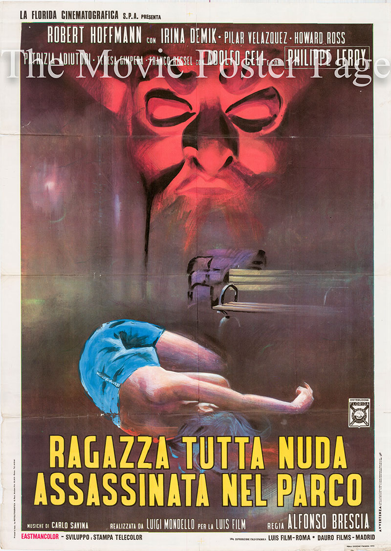 Pictured is an Italian two-sheet promotional poster for the 1972 Alfonso Brescia film Ragazza Tutta Nuda Assassinata nel Parco, starring Robert Hoffmann as Chris Buyer.