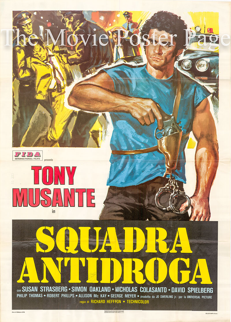 Pictured is an Italian two-sheet promotional poster for the 1977 Richart T. Heffron film Squadra Antidroga, starring Tony Musante.