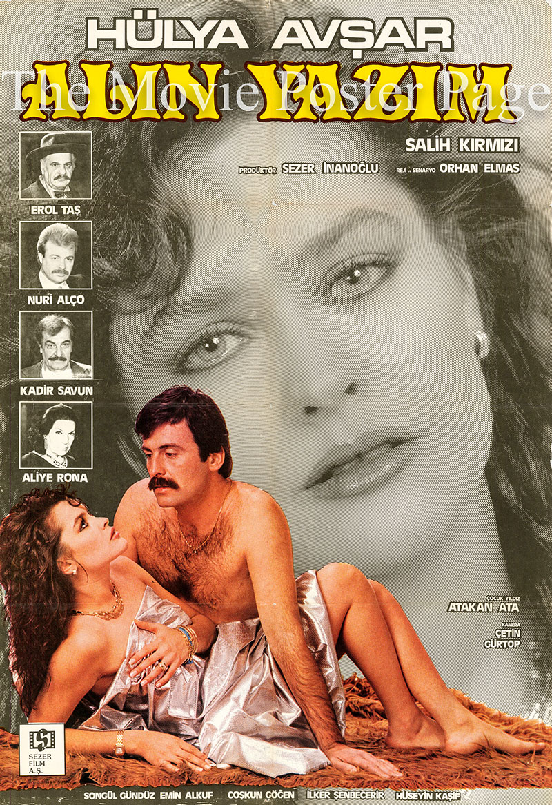 Pictured is a Turkish promotional film poster for the 1986 Orhan Elmas film Alin Yazim starring Hulya Avsar.