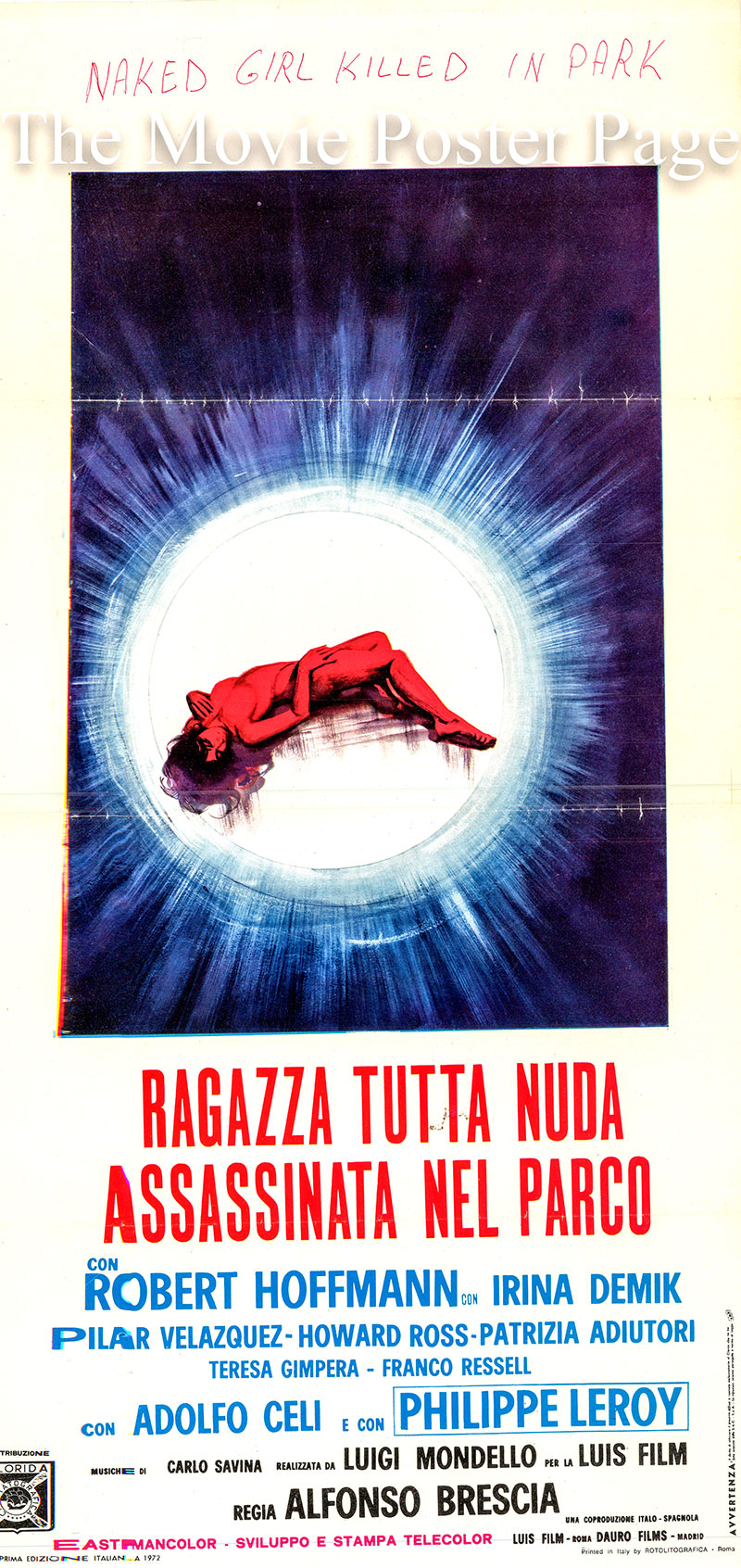 Pictured is an Italian locandina promotional poster for the 1972 Alfonso Brescia film Ragazza Tutta Nuda Assassinate del Parco, starring Robert Hoffmann as Chris Buyer.