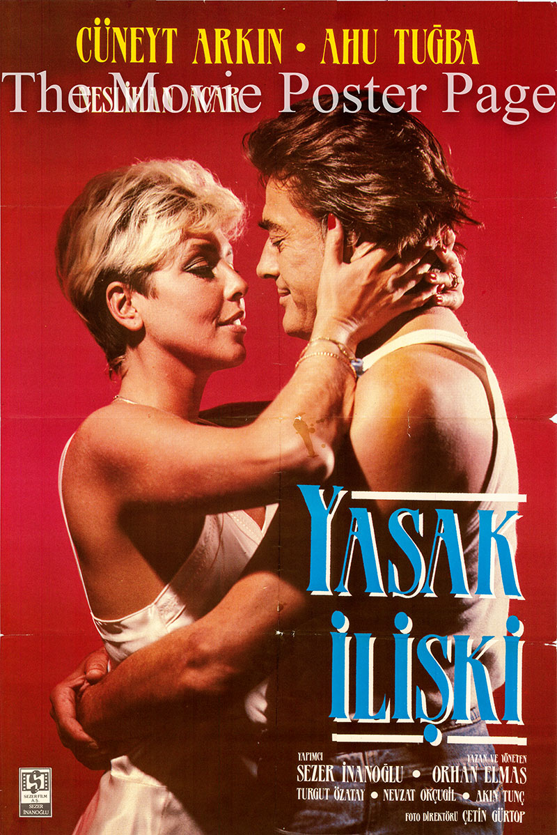 Pictured is the Turkish promotional poster for the 1988 Orhan Elmas film Yasak Iliski, starring Cuneyt Arkin.