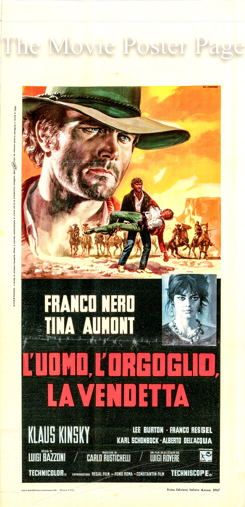 Pictured is an Italian locandina promotional poster for the 1967 Luigi Bazzoni film Pride and Vengeance, starring Franco Nero and Klaus Kinski