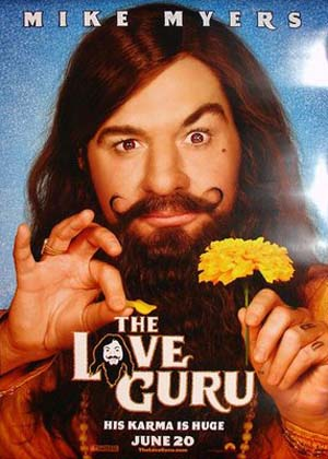Pictured is the US one-sheet promotional poster for the 2008 Marco Schnabel film The Love Guru, starring Mike Myers.