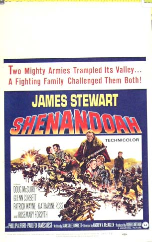 Pictured is the US window card poster for the 1965 Andrew V. McLaglen film Shenandoah starring James Stewart.