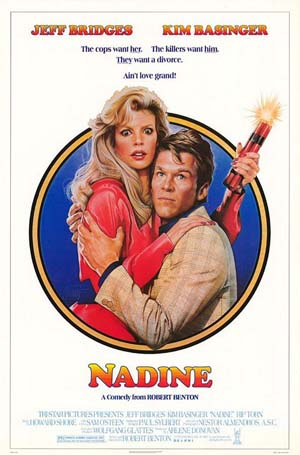 Pictured is the US one-sheet promotional poster for the 1987 Robert Benton film Nadine starring Jeff Bridges and Kim Basinger.