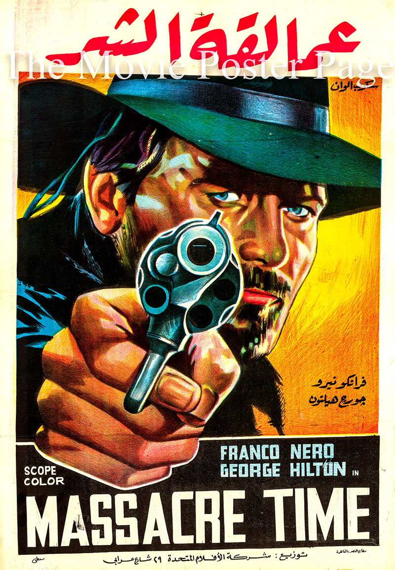 Pictured is the Egyptian promotional poster for the 1966 Lucio Fulci film Massacre Time starring Franco Nero.