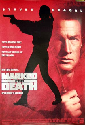 Pictured is the US one-sheet promotional poster for the 1990 Dwight H. Little film Marked for Death starring Steven Seagal.