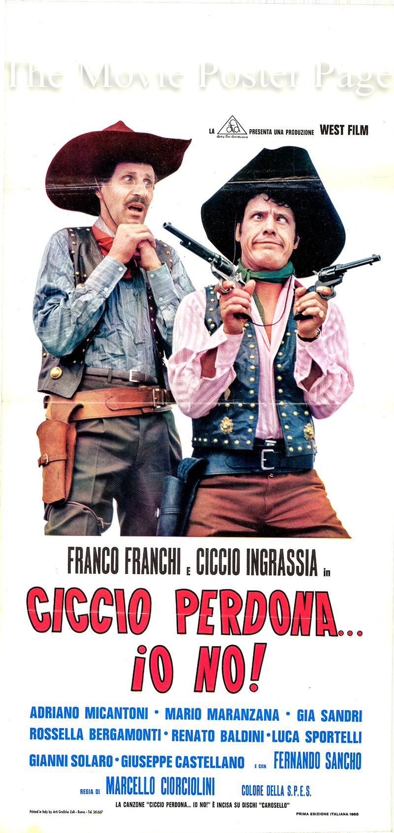 Pictured is the Italian locandina promotional poster for the 1968 Marcello Ciorciolini film starring Franco Franchi.