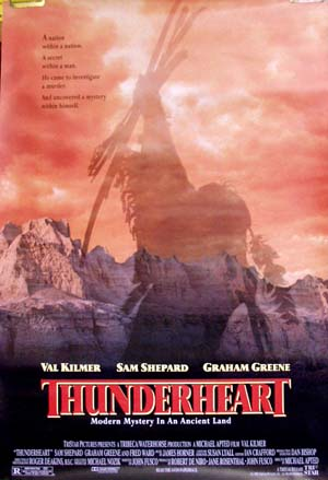 Pictured is the US one-sheet promotional poster for the 1992 Michael Apted film Thunderheart, starring Val Kilmer and Sam Shepard.