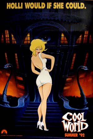 Pictured is the US advance promotional one-sheet for the 1992 Ralph Bakhshi film Cool World starring Kim Basinger and Brad Pitt.