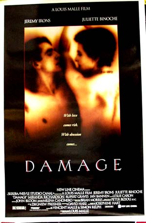 Pictured is the US one-sheet promotional poster for the 1992 Louis Malle film Damage starring Jeremy Irons.