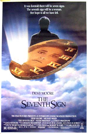 Pictured is the US promotional one-sheet poster for the 1988 Carl Schultz film The Seventh Sign, starring Demi Moore.