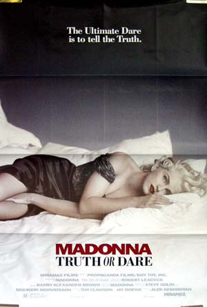Pictured is the US one-sheet promotional poster for the 1991 Alek Keshishian film Truth or Dare starring Madonna.