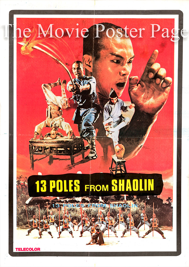 Pictured is a promotional poster for the Chinese film 13 Poles from Shaolin AKA War of the Shaolin Temple starring Chien-Chang Chen.